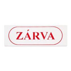 """tábla műanyag 20x7.0cm """"ZÁRVA"""""""